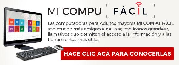 MI COMPU FáCIL - Computadoras con tecnología más inclusiva
